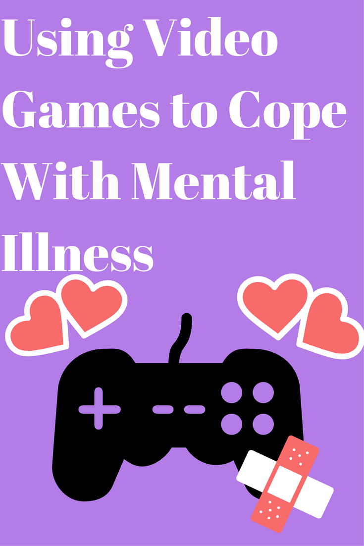 Using Video Games to Cope With MentalIlness
